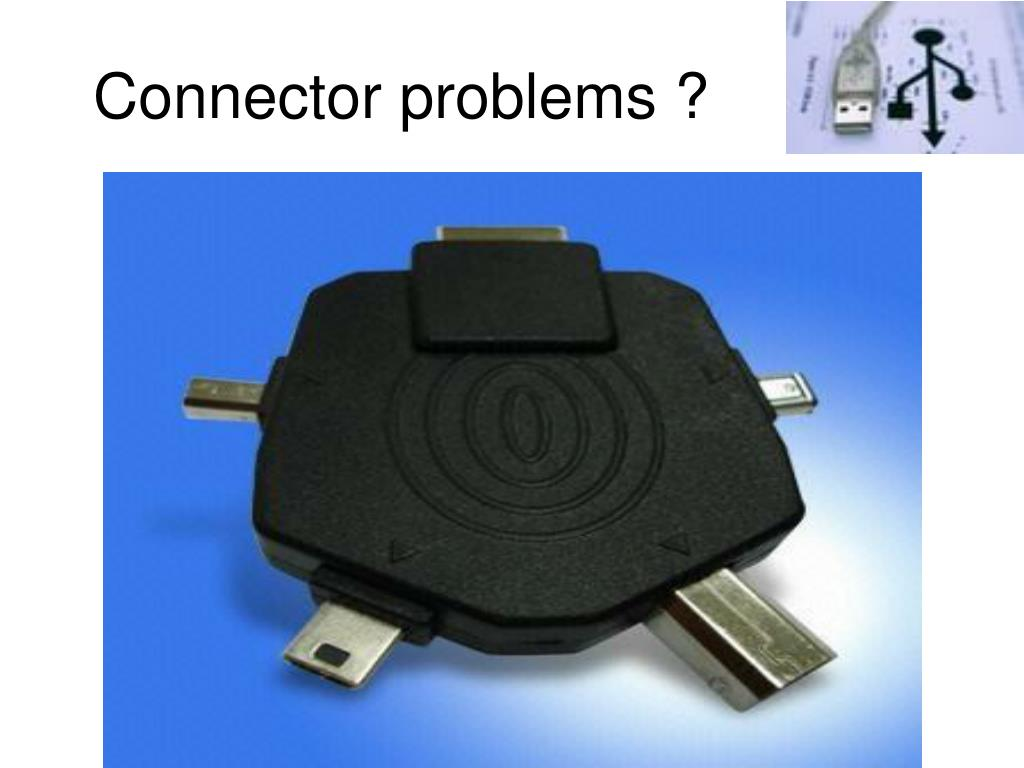 Connector problems ?