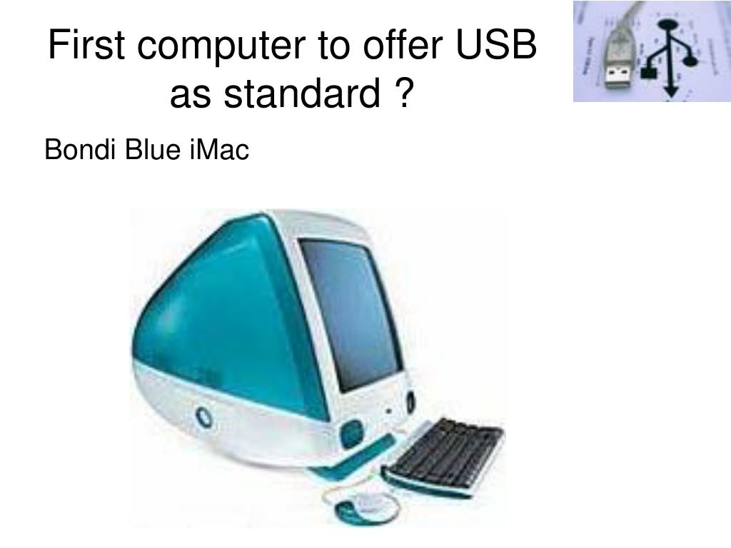 First computer to offer USB as standard ?