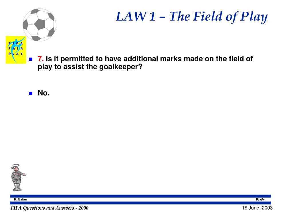 LAW 1 – The Field of Play