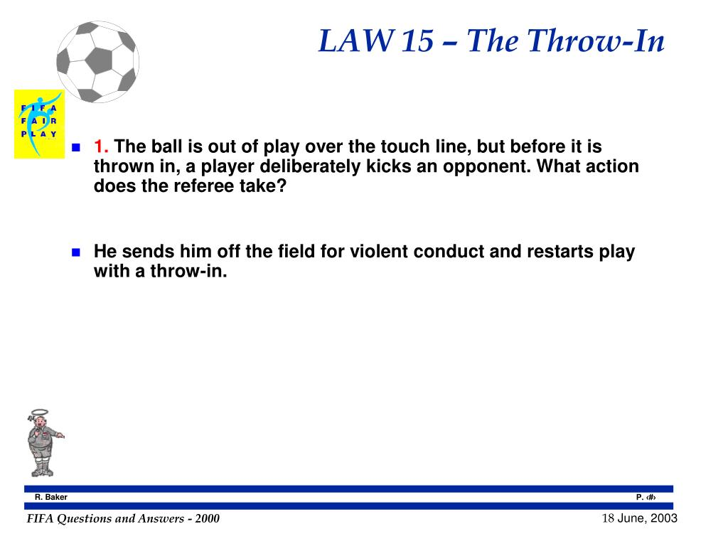 LAW 15 – The Throw-In
