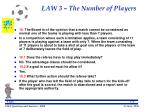law 3 the number of players24