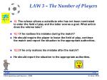 law 3 the number of players26