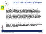 law 3 the number of players30