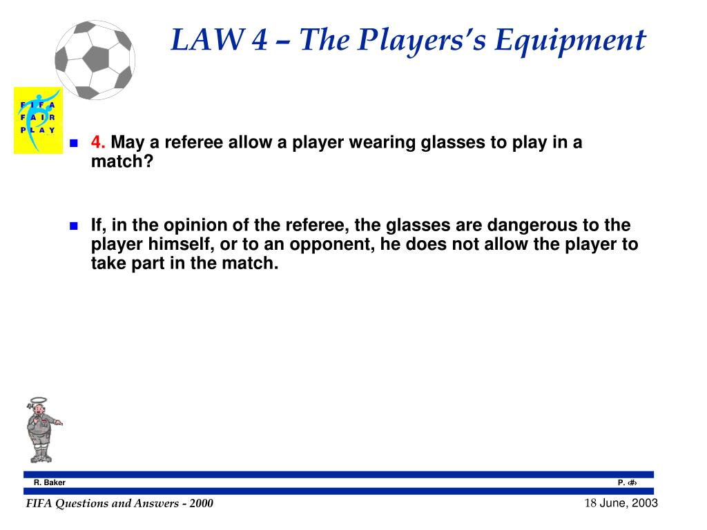 LAW 4 – The Players's Equipment