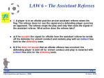 law 6 the assistant referees55