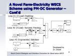 a novel farm electricity wecs scheme using pm dc generator cont d32