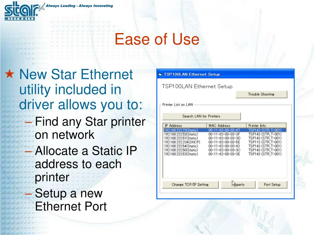 New Star Ethernet utility included in driver allows you to: