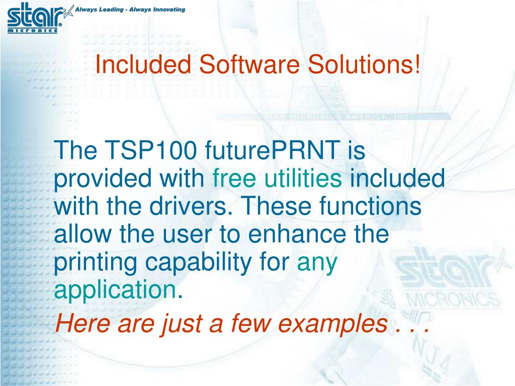 The TSP100 futurePRNT is provided with