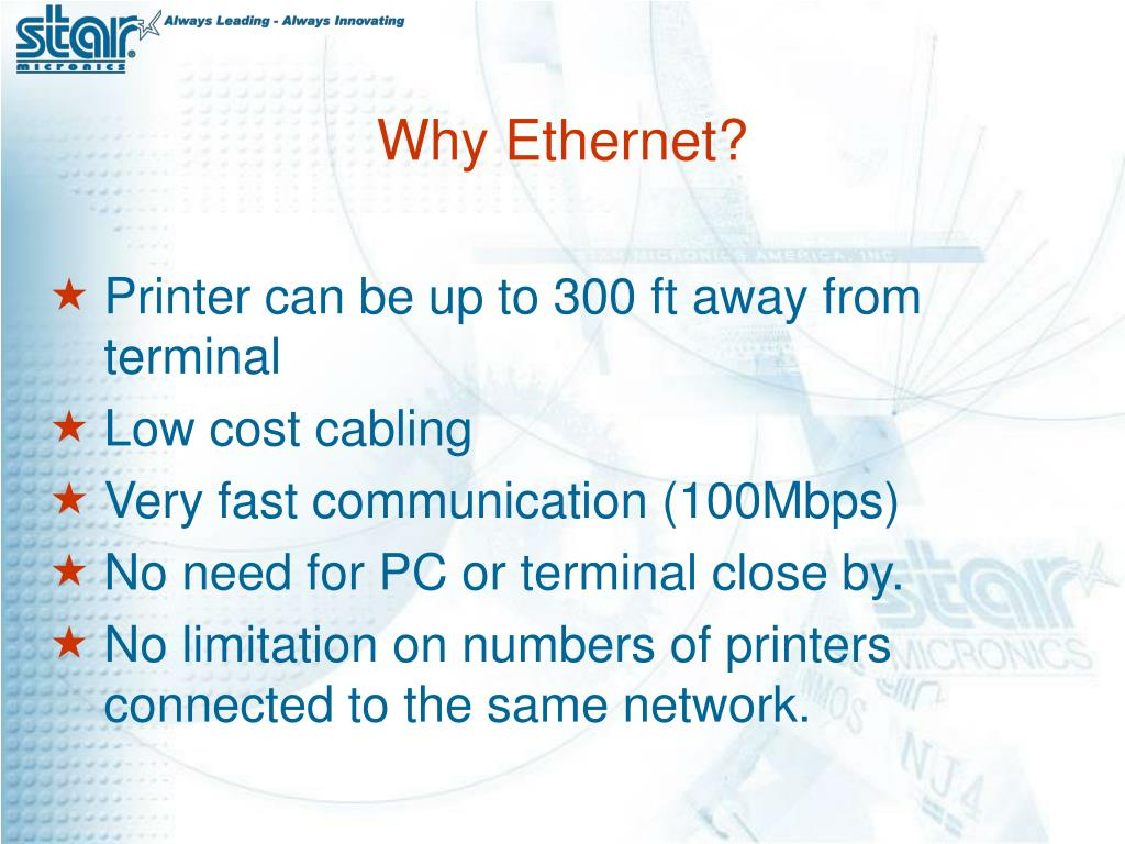 Why Ethernet?