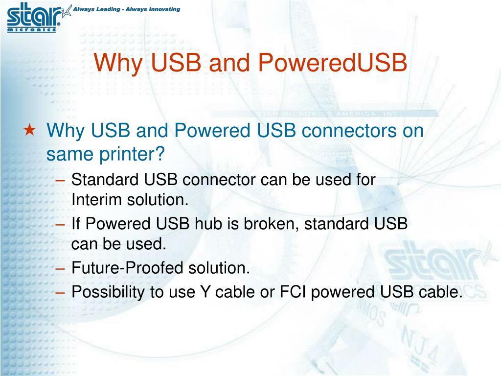 Why USB and PoweredUSB