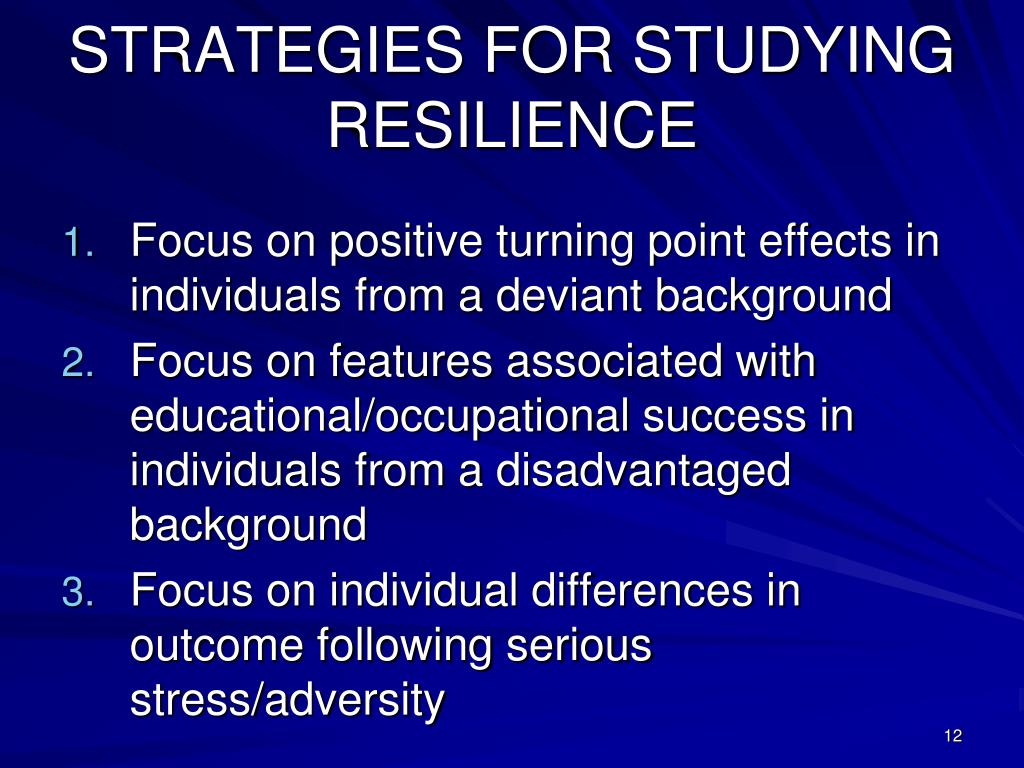 STRATEGIES FOR STUDYING RESILIENCE