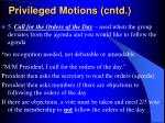 privileged motions cntd14