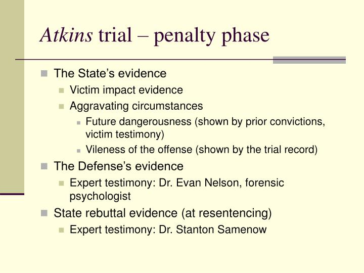 Atkins trial penalty phase