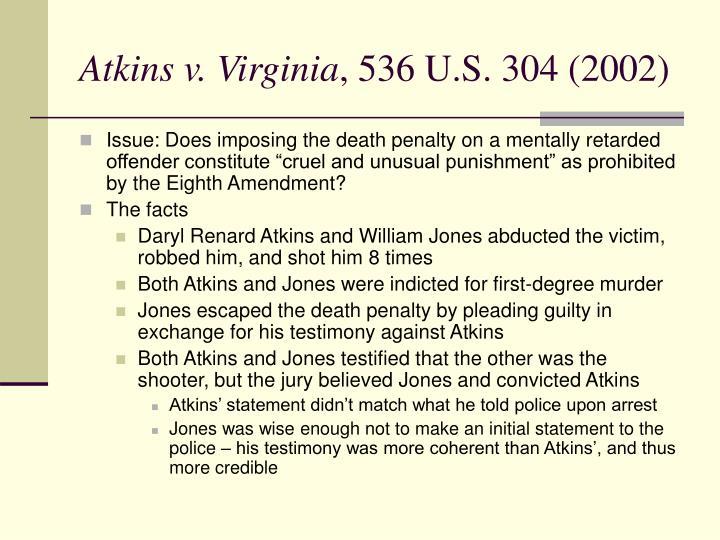 Atkins v virginia 536 u s 304 2002