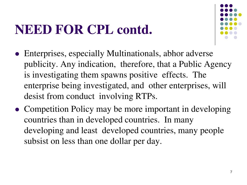 NEED FOR CPL contd.