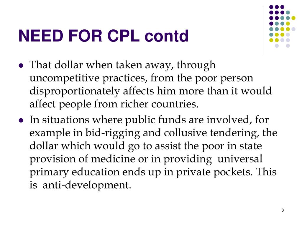 NEED FOR CPL contd