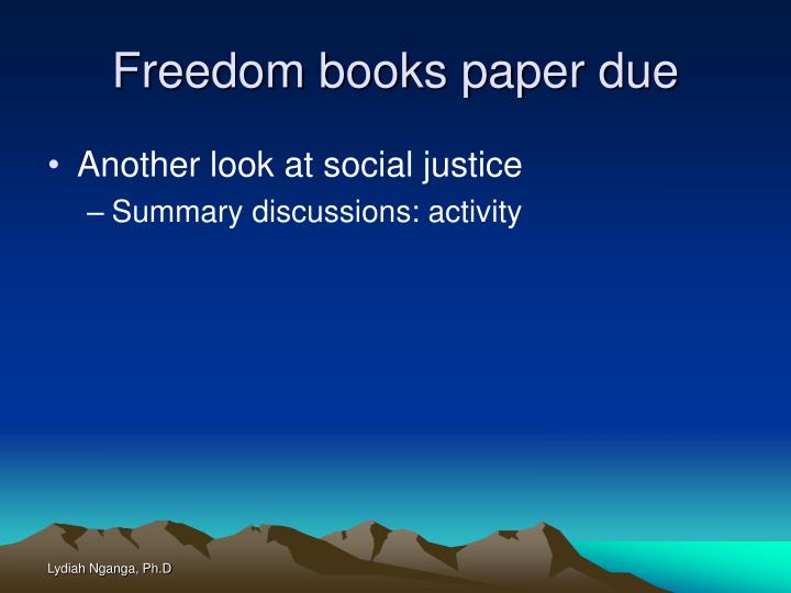 Freedom books paper due