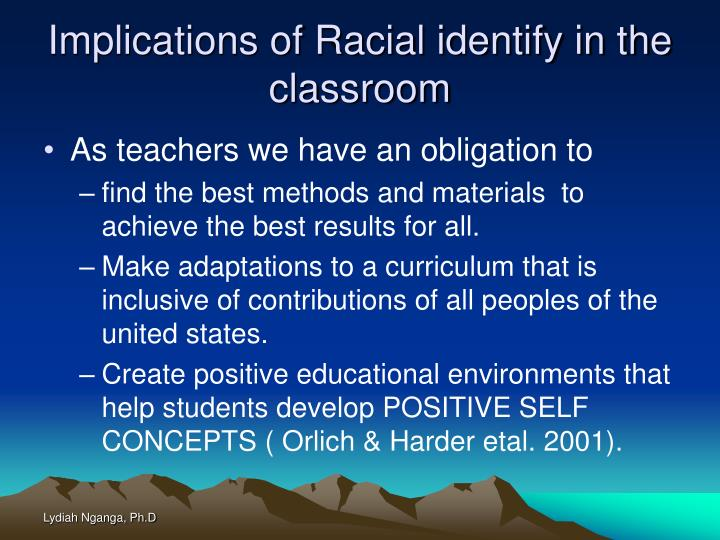 Implications of Racial identify in the classroom