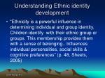 understanding ethnic identity development