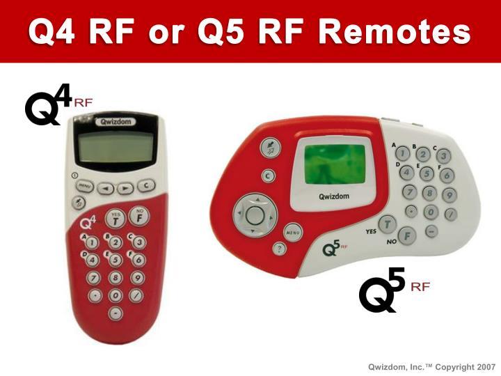 Q4 RF or Q5 RF Remotes