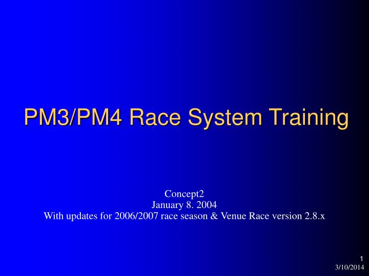 pm3 pm4 race system training n.