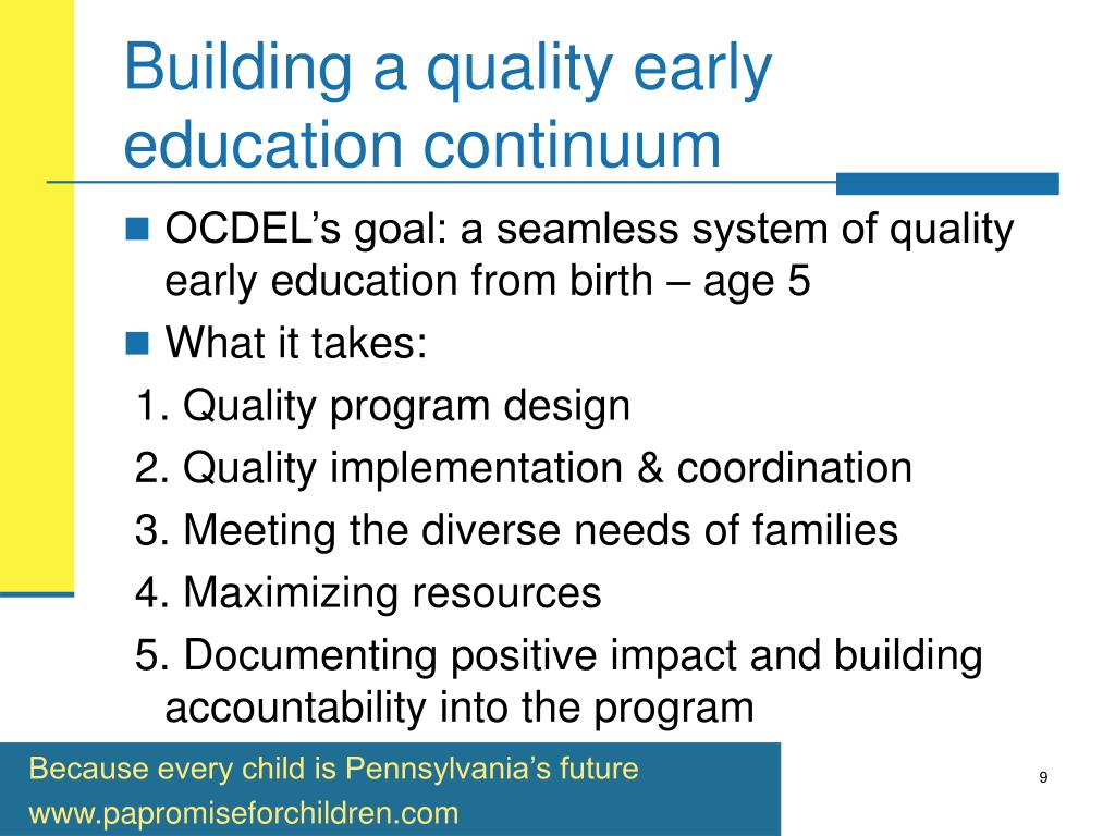 Building a quality early education continuum