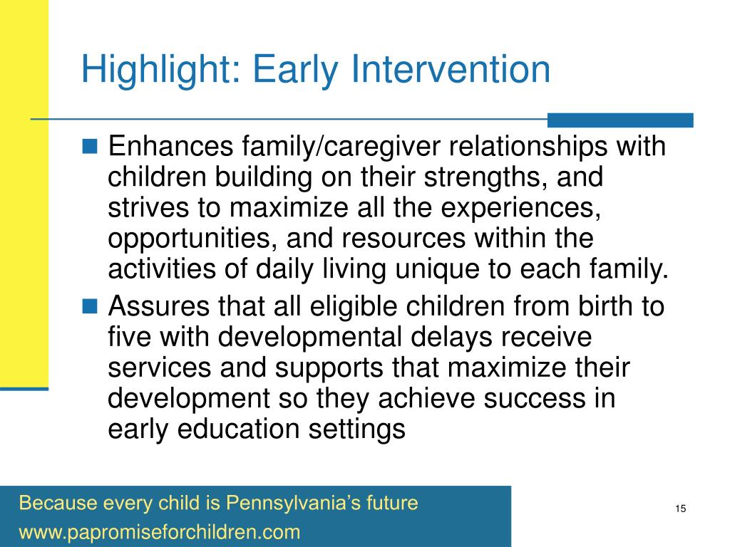 Highlight: Early Intervention