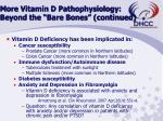 more vitamin d pathophysiology beyond the bare bones continued