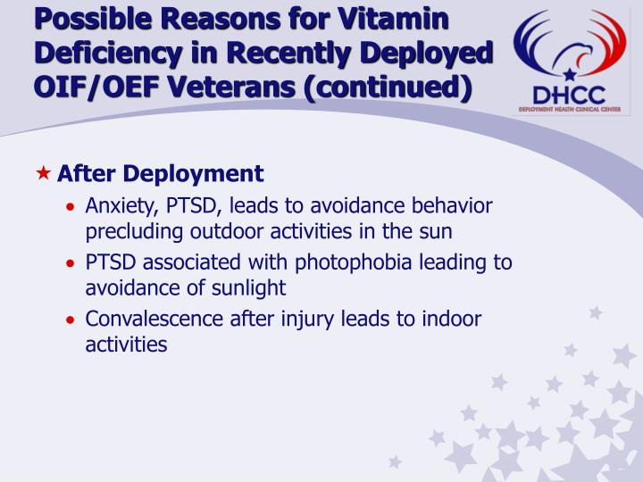 Possible Reasons for Vitamin Deficiency in Recently Deployed OIF/OEF Veterans (continued)