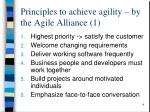 principles to achieve agility by the agile alliance 1