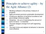 principles to achieve agility by the agile alliance 2