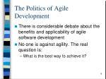 the politics of agile development