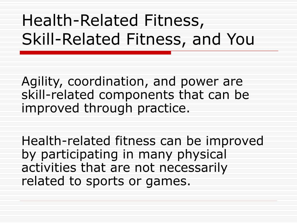 skill related fitness workout log Learn all about how your resistance training workouts can improve each of the 5 components of physical fitness through different exercise selection, sets, reps, weight training volume and weight training splits.