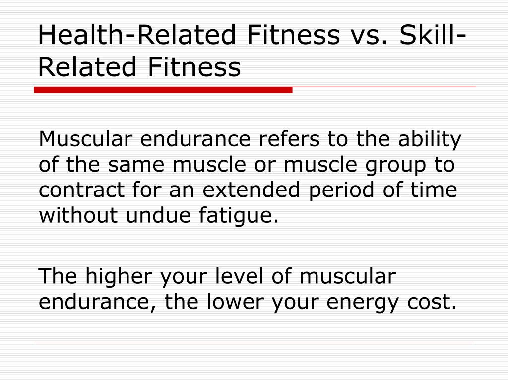 PPT - Skill Related Fitness and Health Related Fitness ...