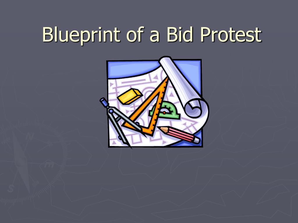 blueprint of a bid protest l.