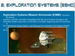 2 exploration systems esmd