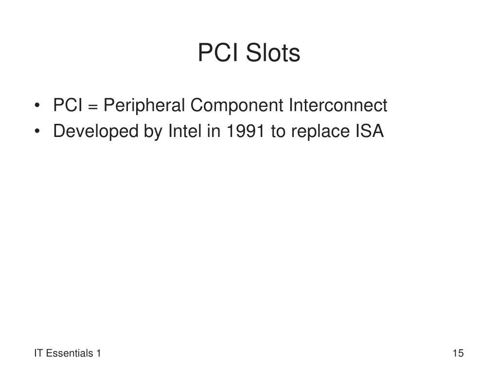 PCI Slots