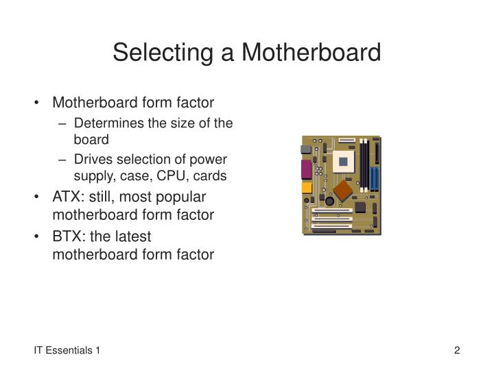 Selecting a motherboard