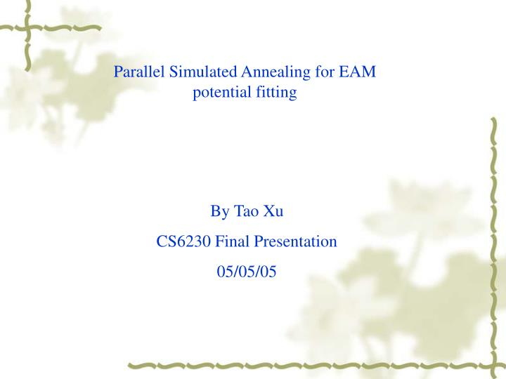Parallel Simulated Annealing for EAM potential fitting