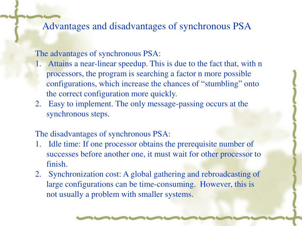 Advantages and disadvantages of synchronous PSA