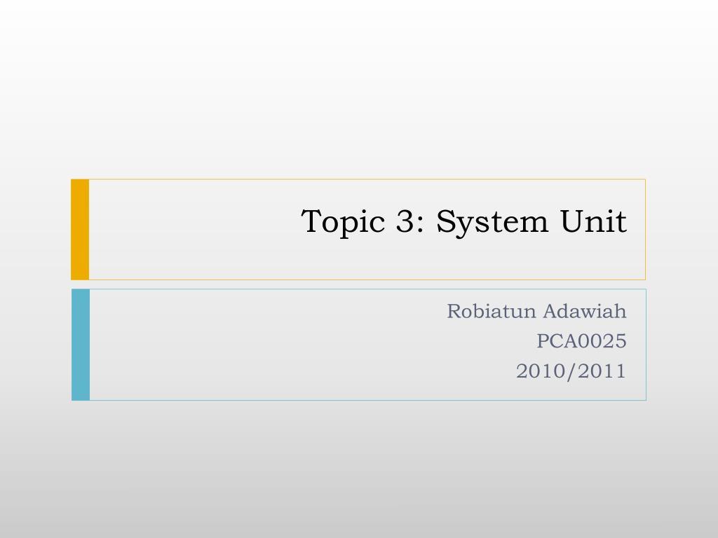 topic 3 system unit l.