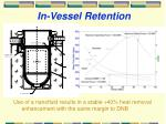 in vessel retention