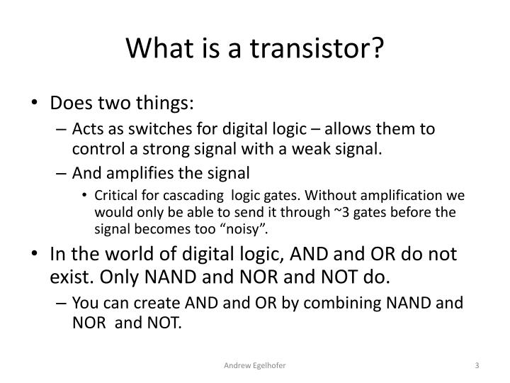 What is a transistor