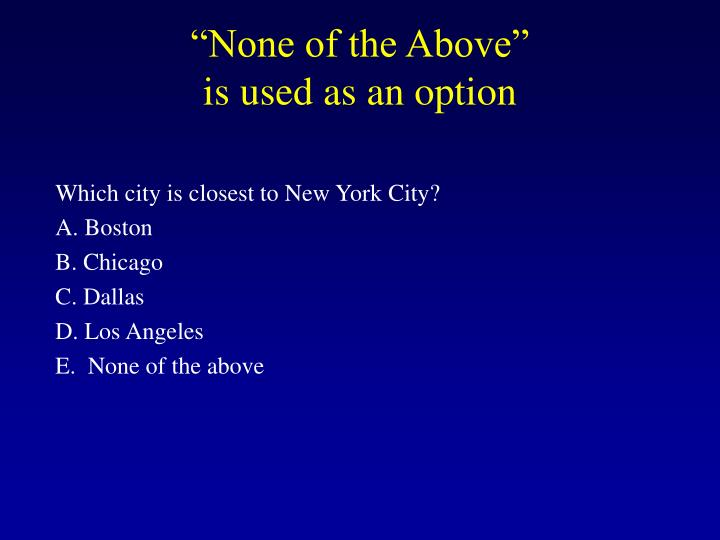 """None of the Above"""