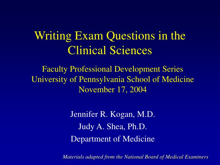 writing exam questions in the clinical sciences n.