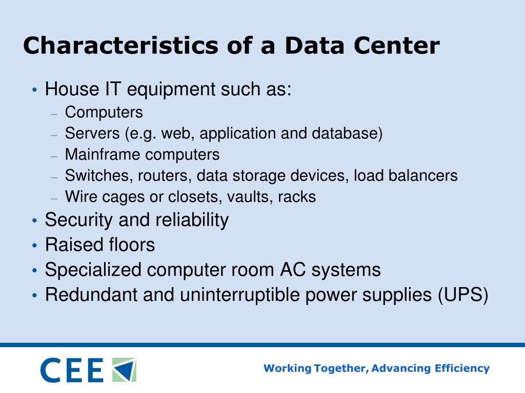 Characteristics of a Data Center