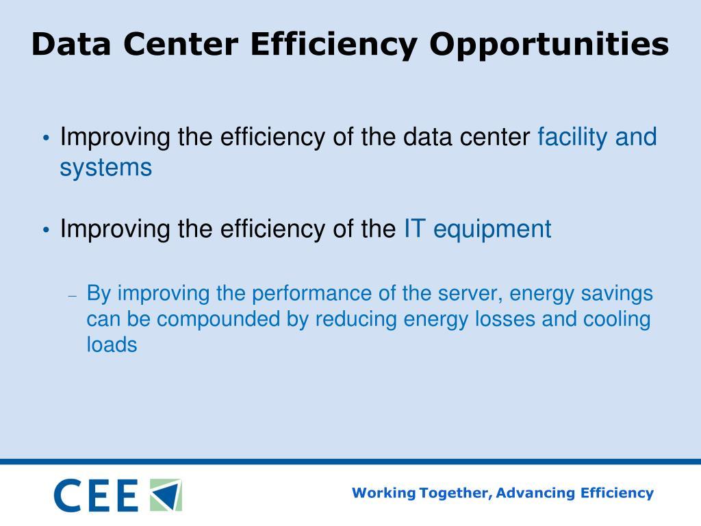 Data Center Efficiency Opportunities