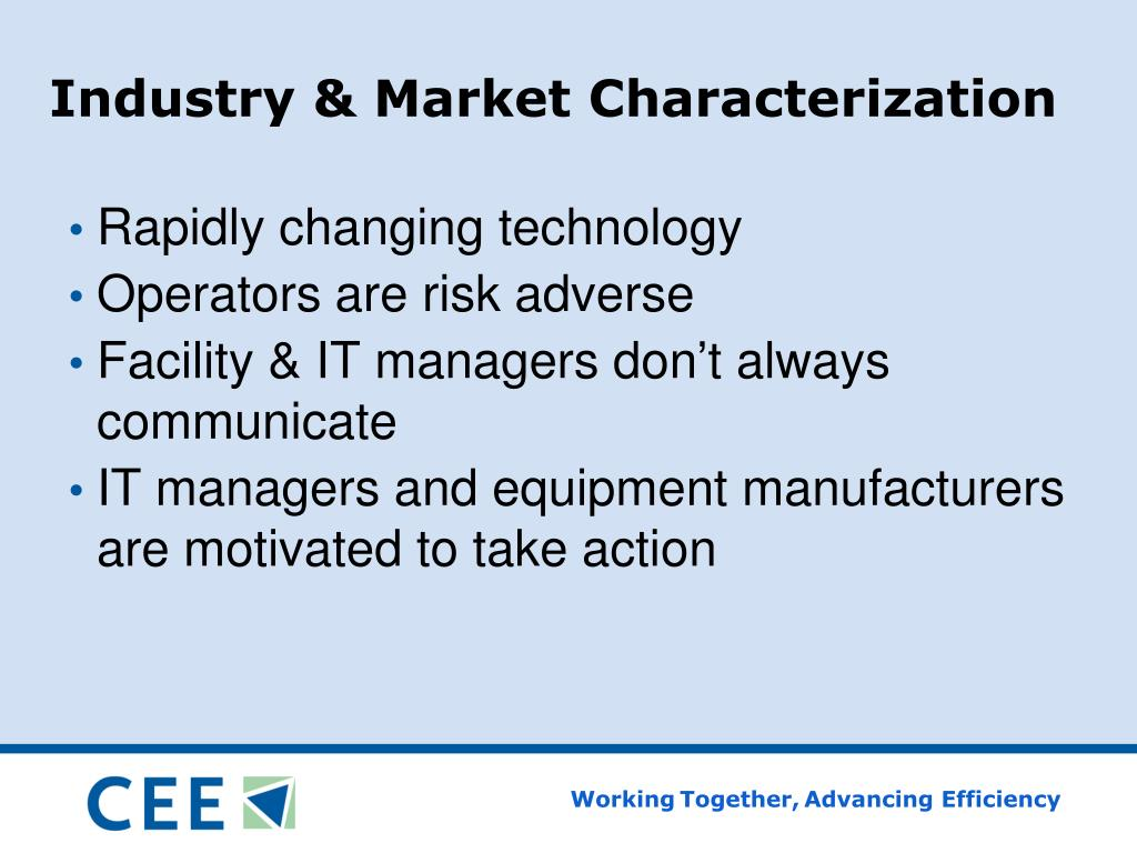 Industry & Market Characterization
