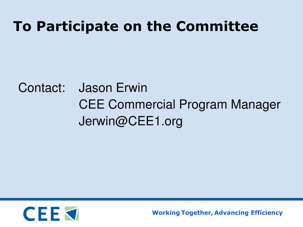 To Participate on the Committee
