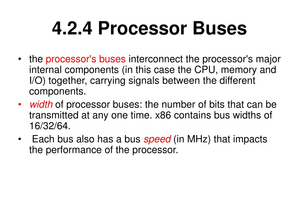 4.2.4 Processor Buses